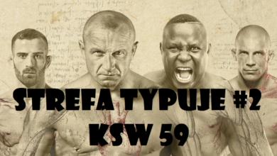 Strefa typuje #2: KSW 59 - Część 1