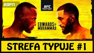 Strefa Typuje #1 - UFC Edwards vs. Muhammad - WYGRAJ Z NAMI!