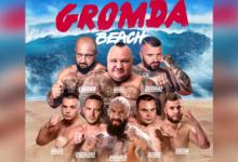 Gromda Beach już 6 sierpnia! 8 kolosów gotowych na wakacyjny turniej walk na gołe pięści. Siedmiu z nich powraca
